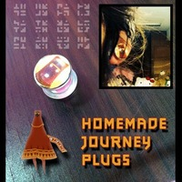 Homemade Journey Plugs